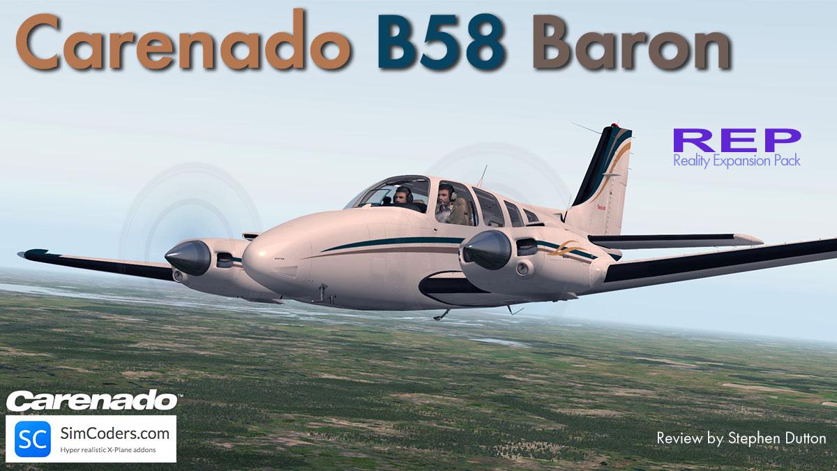 Aircraft Plugin Review : REP for Carenado B58 Baron - X-Plane
