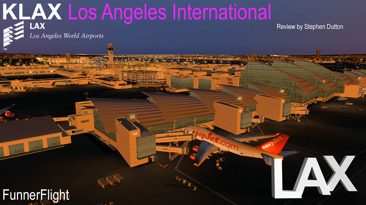 Scenery Review : KLAX - Los Angeles International by FunnerFight