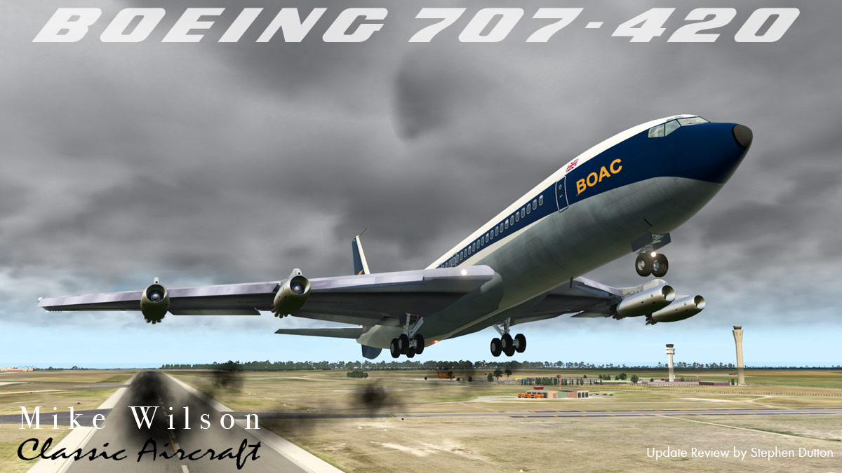 Aircraft Review : Boeing 707-420 by Wilson's Aircraft