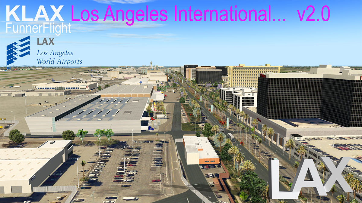Scenery Update : KLAX - Los Angeles International v2 0 by
