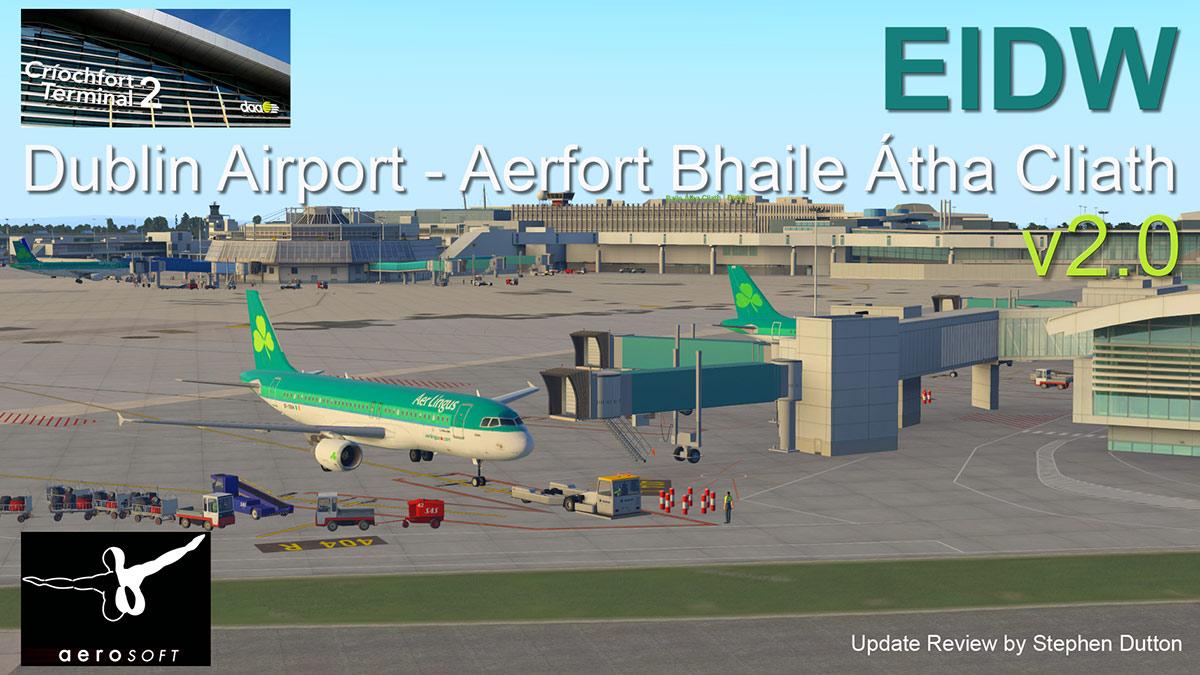 Scenery Update : EIDW - Dublin v2 0 by Aerosoft - Payware Airports