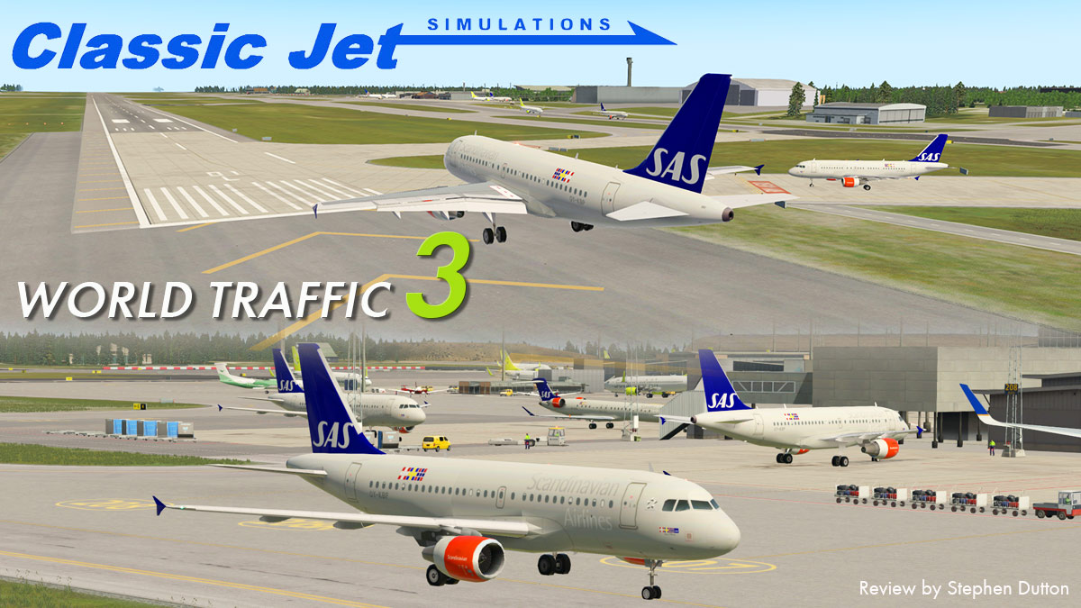 Plugin Review : World Traffic 3 by Classic Jet Simulations