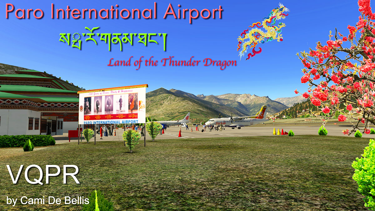 Scenery Review : VQPR - Paro International Airport by Cami
