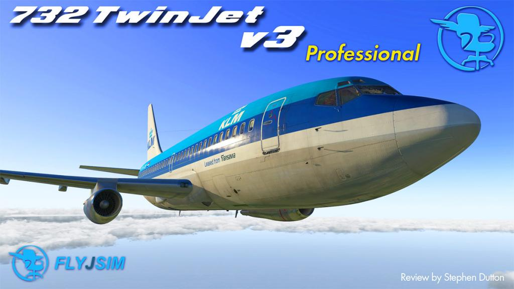 Aircraft Review : Boeing 732 TwinJet v3 by FlyJSim - Airliners