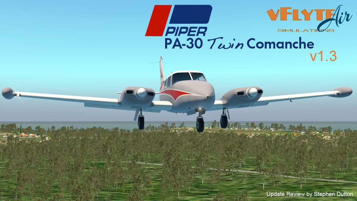 Aircraft Update : Piper Twin Comanche PA30 v1 3 by vFlyteAir