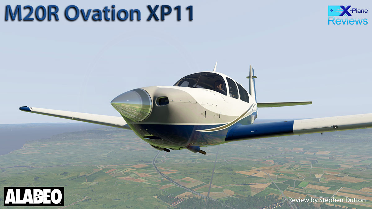 Aircraft Review : M20R Ovation XP11 by Alabeo - General