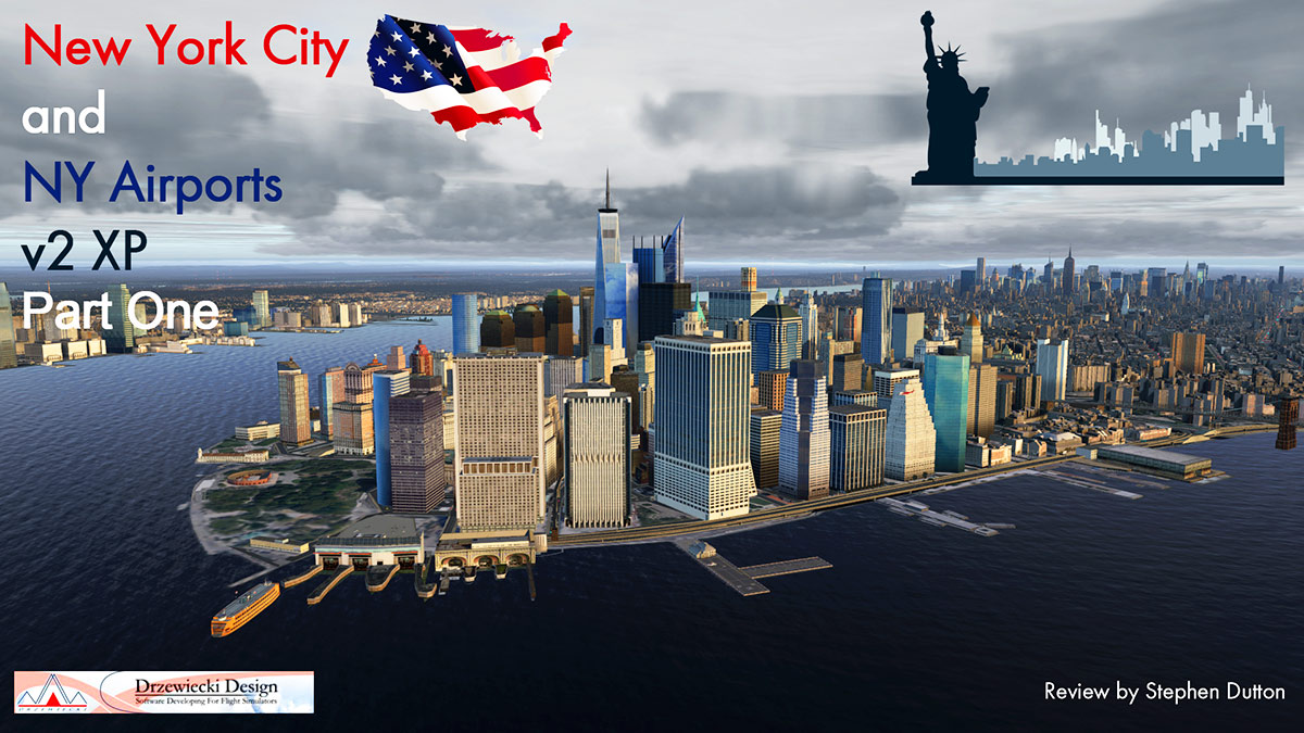 Scenery Reviews : New York City and NY Airports v2 XP Part One by
