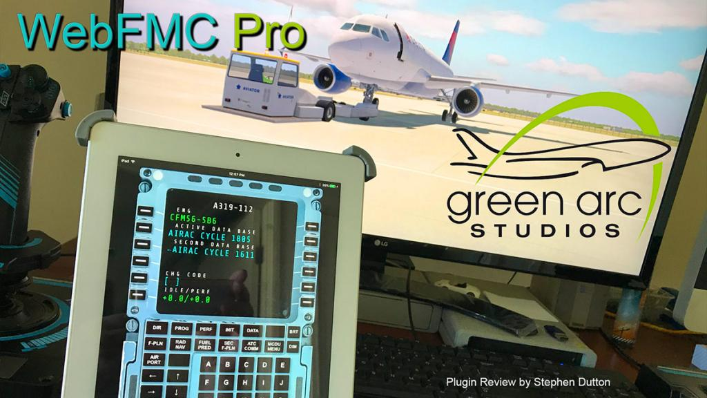 Plugin Review : WebFMC Pro by Green Arc Studios - X-Plane Plugins