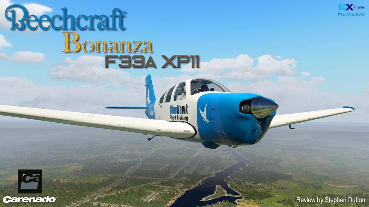 Aircraft Review : Beechcraft Bonanza F33A XP11 by Carenado - General