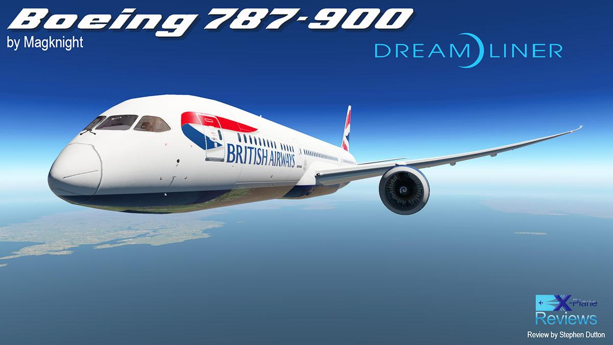 Aircraft Review : Boeing 787-900 Dreamliner by Magknight - Airliners