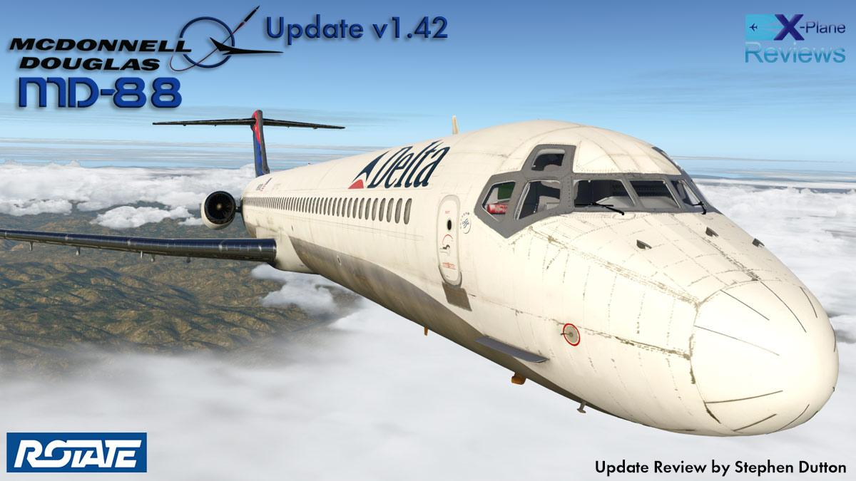 Aircraft Update : Mcdonnell Douglas MD-88 v1 42 by Rotate
