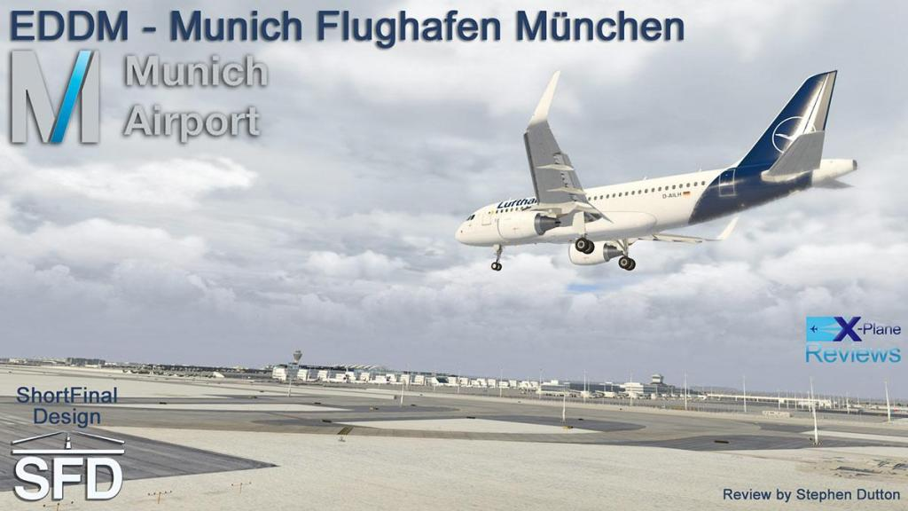 Scenery Review : EDDM - Munich by ShortFinal Designs - Payware