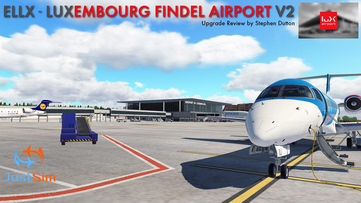 Scenery Upgrade : ELLX Luxembourg V2 by Just Sim - Payware