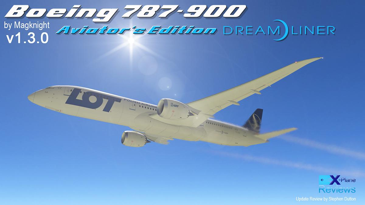 Aircraft Update : Boeing 787-900 Aviator v1 3 0 by Magknight