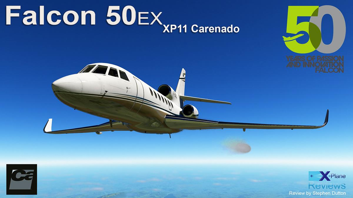 Aircraft Review : Falcon 50ex by Carenado - General Aviation